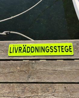 Skylt LIVRÄDDNINGSSTEGE